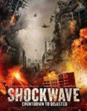 Şok Dalgası Felakete Geri Sayım / Shockwave