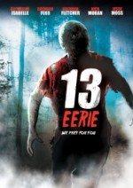 13 Esrar / 13 Eerie