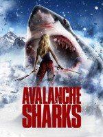 Kar Canavarı / Avalanche Sharks