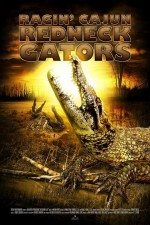 Katil Timsahlar / Ragin Cajun Redneck Gators