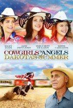 Kovboy Kızlar ve Melekler 2 / Dakota's Summer