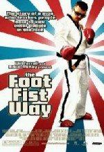 Tekme Düşkünü / The Foot Fist Way