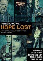 Kayıp Umut /  Hope Lost