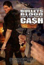 Kurşunlar Kan ve Bir Avuç Para