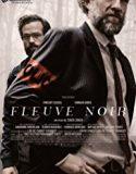 Siyah Nehir / Fleuve Noir