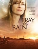 Yağmur Duası / Pray For Rain