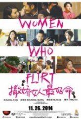 Flörtöz / Women Who Flirt