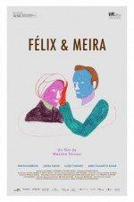 Felix ve Meira