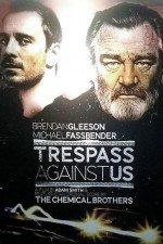 Soysuzlar  / Trespass Against Us